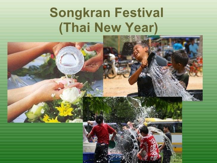 Songkran Festival  ( Thai New Year )