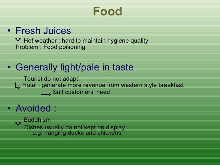 <ul><li>Fresh Juices   Hot weather : hard to maintain hygiene quality Problem :  Food poisoning </li></ul><ul><li>Generall...