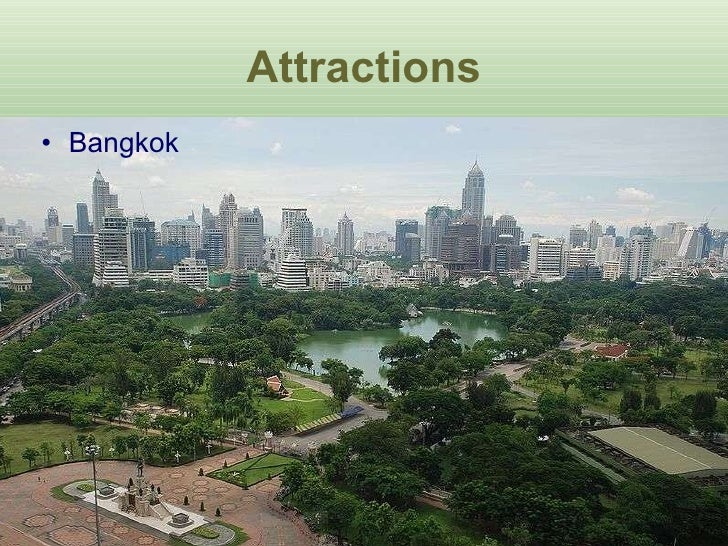 Attractions <ul><li>Bangkok </li></ul>