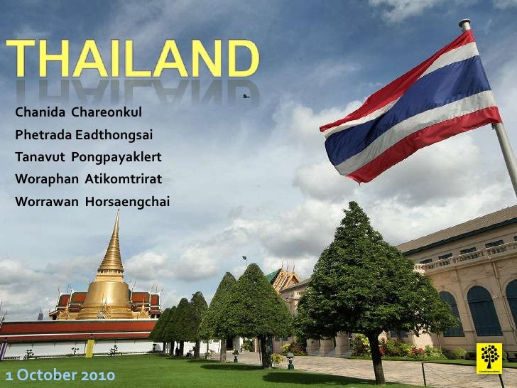 THAILAND<br />ChanidaChareonkul<br />PhetradaEadthongsai<br />TanavutPongpayaklert<br />WoraphanAtikomtrirat<br />Worrawan...