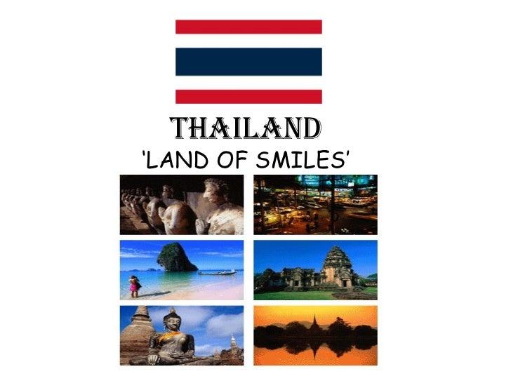 THAILAND'LAND OF SMILES'