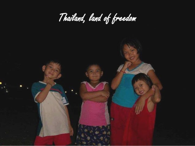 Thailand, land of freedom