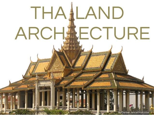 History thai thailand architecture 1 0 for Thailand architecture