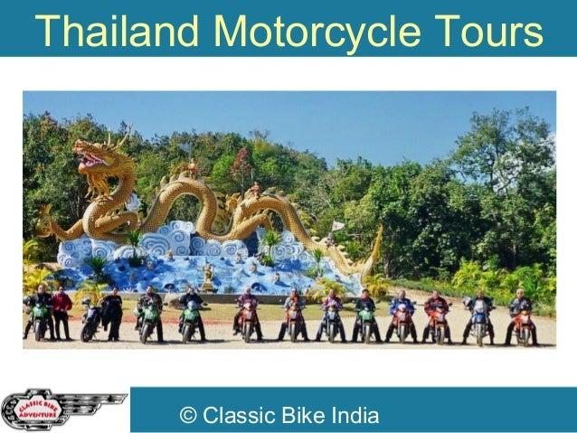 © Classic Bike India Thailand Motorcycle Tours