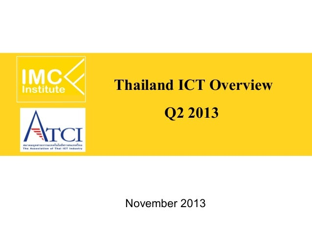 Thailand ICT Overview Q2 2013  November 2013