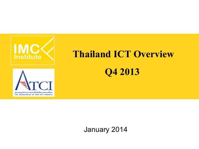 Thailand ICT Overview Q4 2013  January 2014