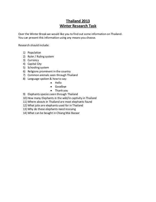 Thailand 2013                                Winter Research TaskOver the Winter Break we would like you to find out some ...