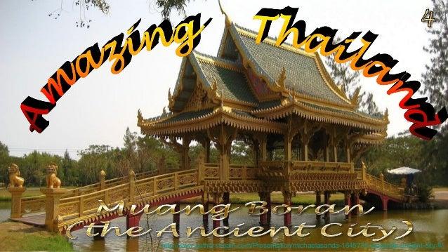 http://www.authorstream.com/Presentation/michaelasanda-1645738-thailanda-ancient-city-4/