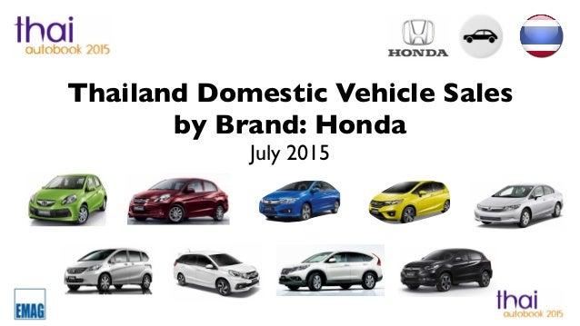 Thailand Car Sales Statistics Honda July 2015