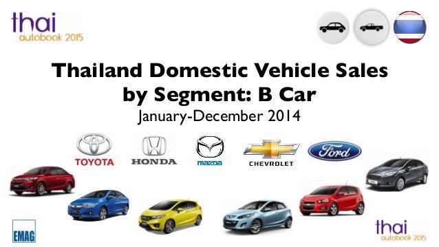 thailand car sales january december 2014 by b car segment. Black Bedroom Furniture Sets. Home Design Ideas