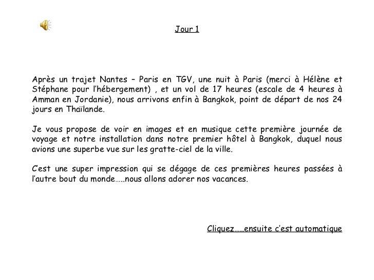 Jour 1 Après un trajet Nantes – Paris en TGV, une nuit à Paris (merci à Hélène et Stéphane pour l'hébergement) , et un vol...