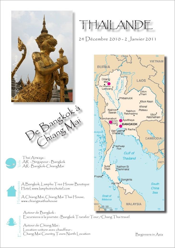 THAILANDE                                                 24 Décembre 2010 - 2 Janvier 2011                            kà ...