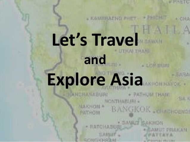 Let's Travel and Explore Asia