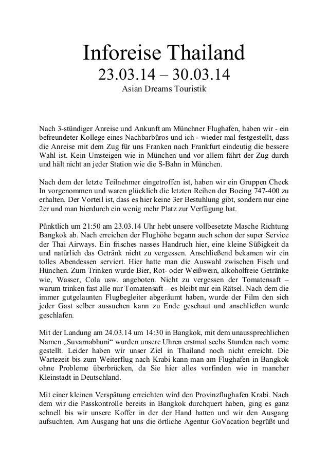 Inforeise Thailand 23.03.14 – 30.03.14 Asian Dreams Touristik Nach 3-stündiger Anreise und Ankunft am Münchner Flughafen, ...