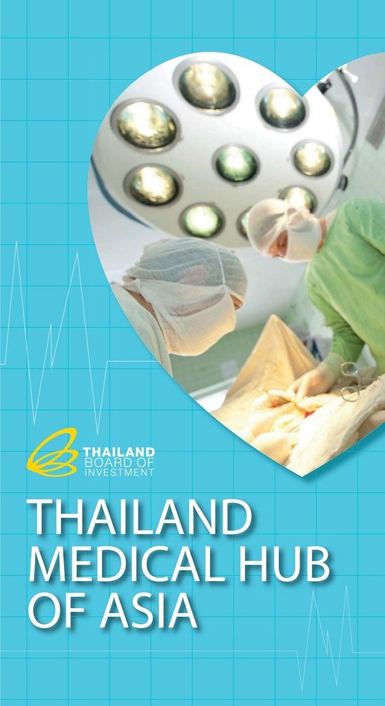Thailand medical hub of asia