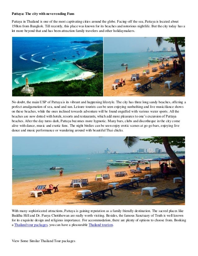 Pattaya: The city with neverending FunsPattaya in Thailand is one of the most captivating cities around the globe. Facing-...
