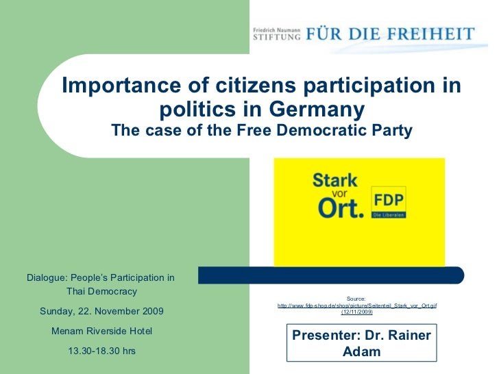 Importance of citizens participation in politics in Germany The case of the Free Democratic Party Source:  http://www.fdp-...