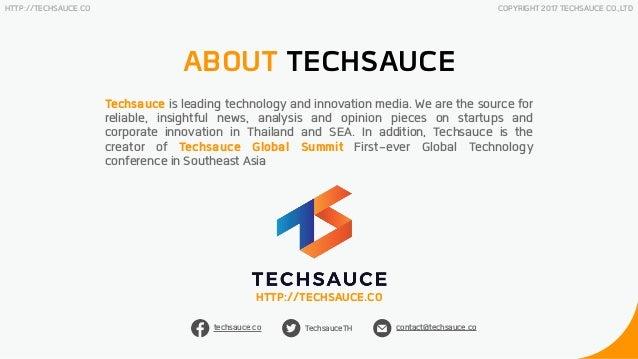 Thailand tech startup ecosystem report q2 2018 by techsauce Slide 2