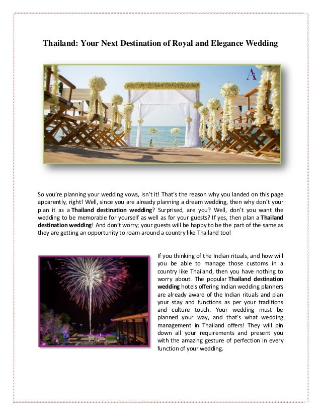 Thailand: Your Next Destination of Royal and Elegance Wedding So you're planning your wedding vows, isn't it! That's the r...