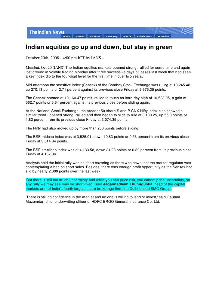 Indian equities go up and down, but stay in green October 20th, 2008 - 4:00 pm ICT by IANS –  Mumbai, Oct 20 (IANS) The In...