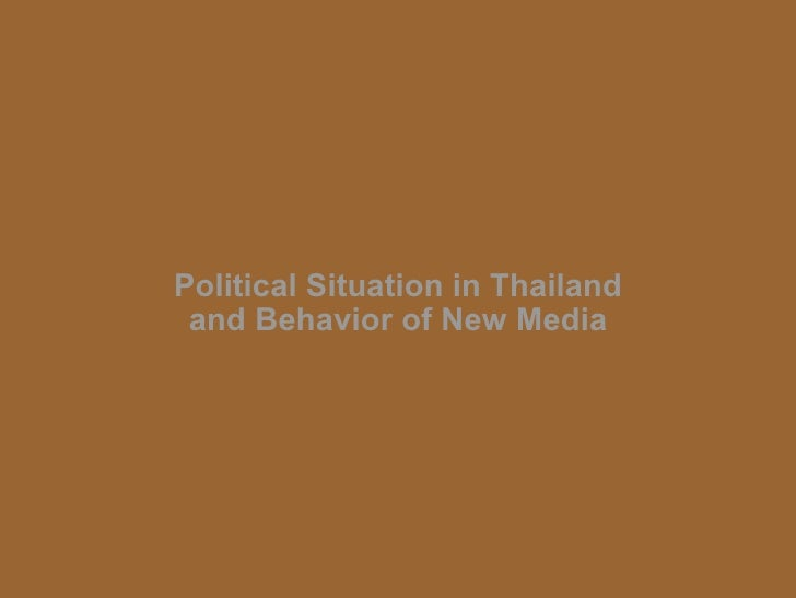 Political Situation in Thailand and Behavior of New Media