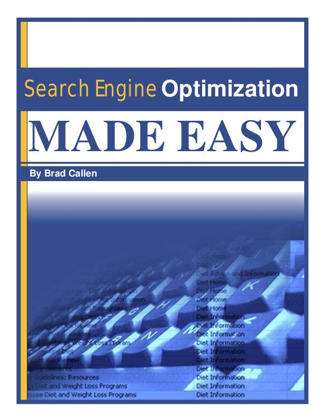 Search Engine OptimizationBy Brad CallenMADE EASY