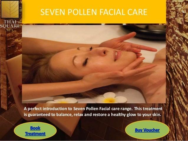 SEVEN POLLEN FACIAL CARE A perfect introduction to Seven Pollen Facial care range. This treatment is guaranteed to balance...