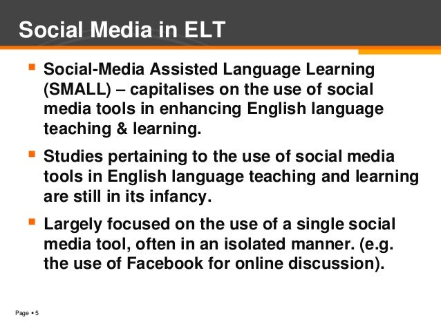 Social-Media Assisted Language Learning