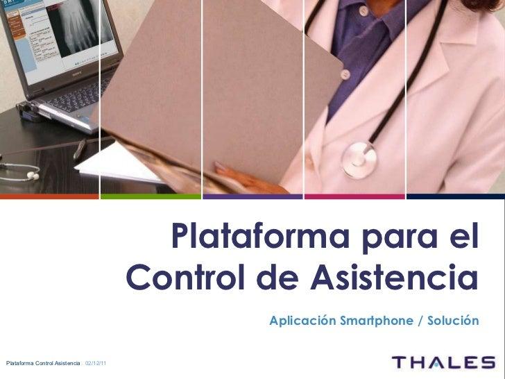 Plataforma para el Control de Asistencia Aplicación Smartphone / Solución