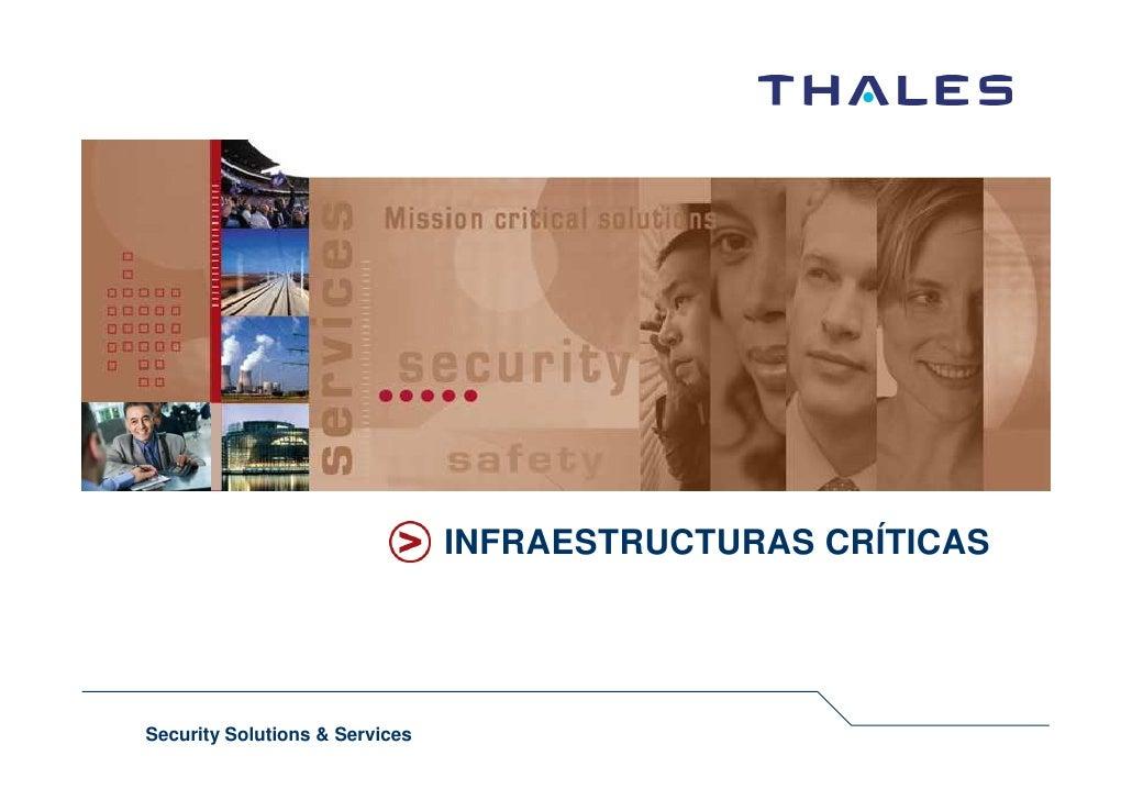 INFRAESTRUCTURAS CRÍTICAS     Security Solutions & Services