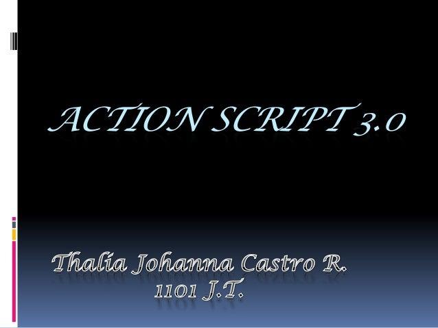 ACTION SCRIPT 3.0