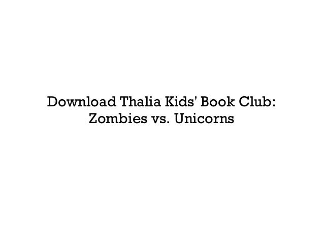 Download Thalia Kids Book Club Zombies Vs Unicorns