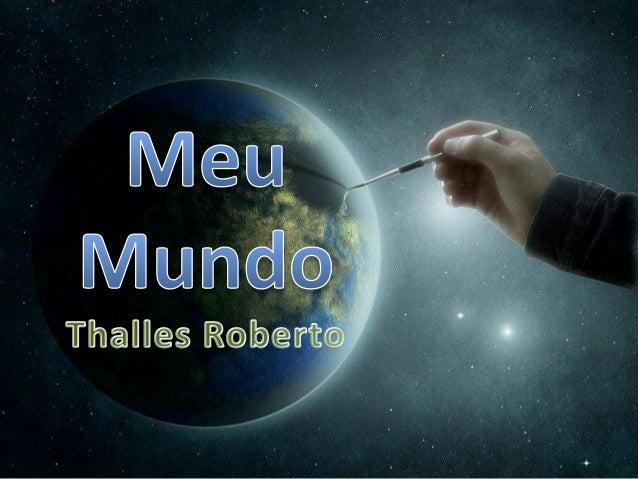 Thalles Roberto - Meu Mundo versão 2