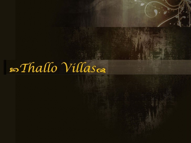 Welcome to Thallo Villas                                        We are proud to offer you unparalleled                    ...