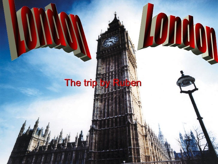 The trip by Ruben London  London