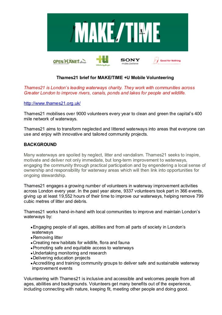 Thames21 brief for MAKE/TIME +U Mobile VolunteeringThames21 is London's leading waterways charity. They work with communit...