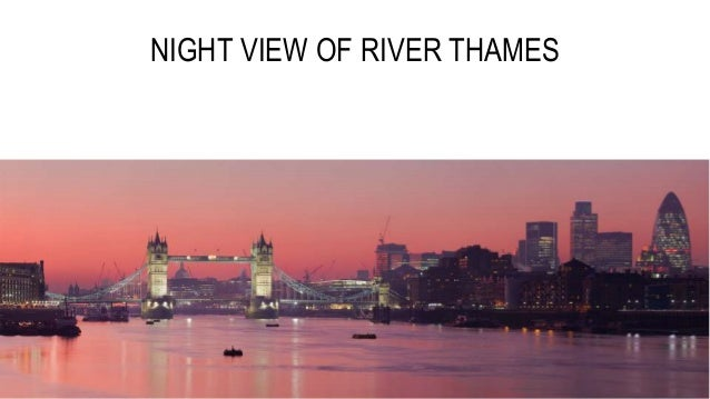 NIGHT VIEW OF RIVER THAMES