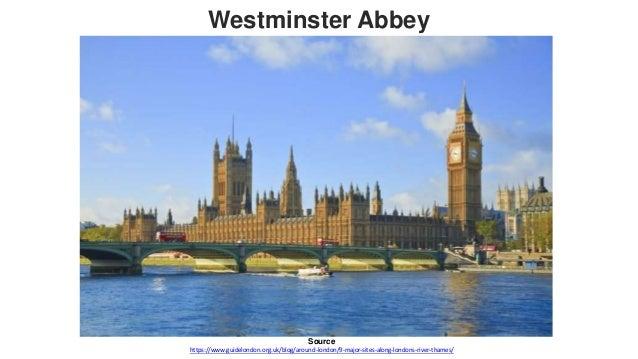 Source https://www.guidelondon.org.uk/blog/around-london/9-major-sites-along-londons-river-thames/ Greenwich Park Greenwic...
