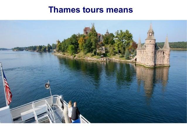 Thames tours means