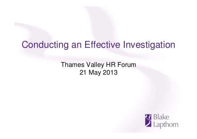 Conducting an Effective InvestigationThames Valley HR Forum21 May 2013