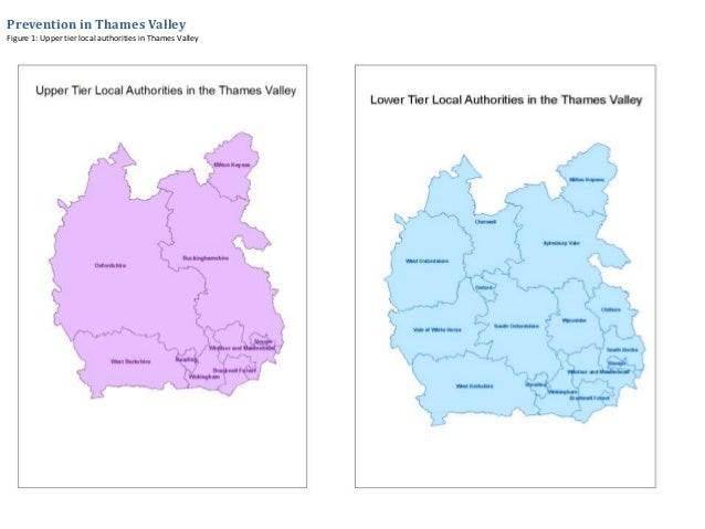 Prevention in Thames Valley Figure 1: Upper tier local authorities in Thames Valley