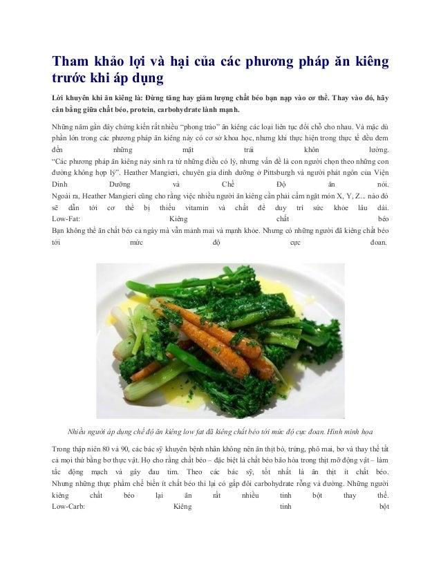 Tham khảo lợi và hại của các phương pháp ăn kiêng trước khi áp dụng Lời khuyên khi ăn kiêng là: Đừng tăng hay giảm lượng c...