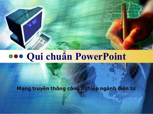 Qui chuẩn PowerPoint  Mạng truyền thông công nghiệp ngành điện tử