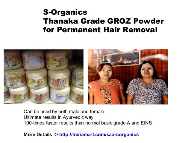 Thanaka Grade Groz Powder Permanent Hair Removal S Organics