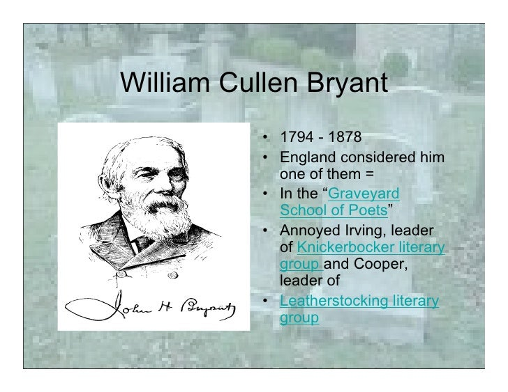 an analysis of the poem thanatopsis by william cullen bryant The project gutenberg ebook of poems, by william cullen bryant this ebook is for the use of anyone anywhere at no cost  click on poem's name to  thanatopsis.