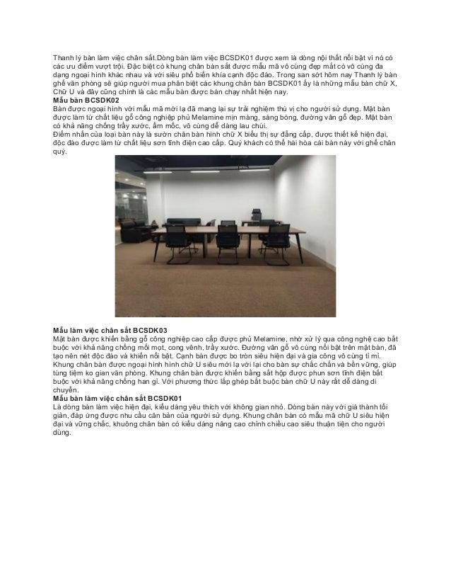 Thanh lý bàn làm việc chân sắt.Dòng bàn làm việc BCSDK01 được xem là dòng nội thất nổi bật vì nó có các ưu điểm vượt trội....