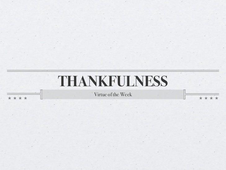 THANKFULNESS   Virtue of the Week