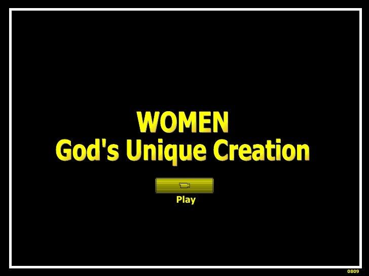 Play WOMEN God's Unique Creation