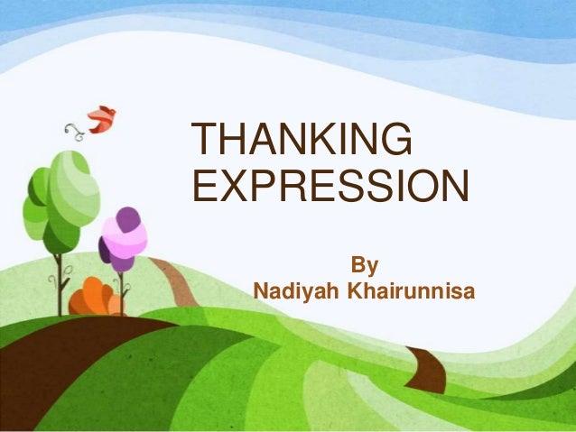 THANKING EXPRESSION By Nadiyah Khairunnisa