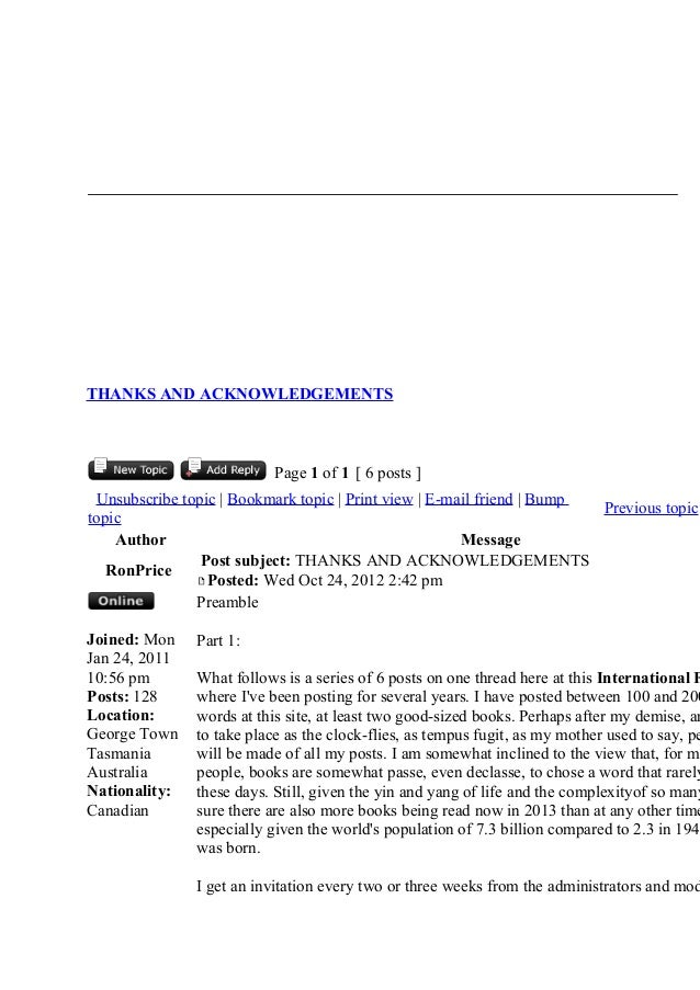THANKS AND ACKNOWLEDGEMENTS Page 1 of 1 [ 6 posts ] Unsubscribe topic | Bookmark topic | Print view | E-mail friend | Bump...